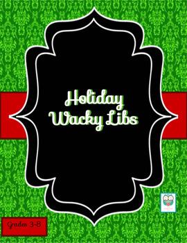 Holiday Wacky Libs