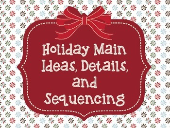 Holiday Main Ideas, Details, and Sequencing