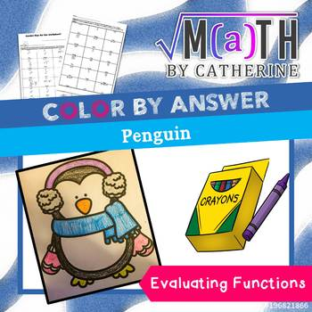 Holiday Math: Penguin Color by Answer Evaluating Functions