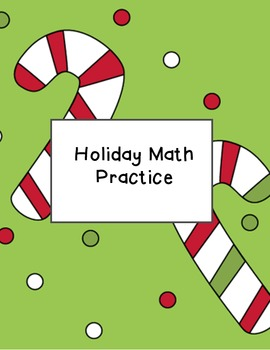 Holiday Math Practice (supports Common Core)