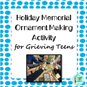 Holiday Memorial Activity for Grieving Teens