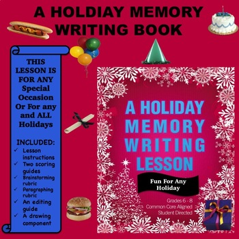 A Special Occasion or Holiday Memory Writing Lesson - Grad