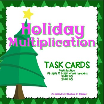 Christmas Holiday Multiplication - 1 digit X 1-4 digit Task Cards
