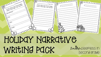 Holiday Narrative Writing Pack
