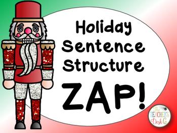 Holiday Sentence Structure ZIP, ZAP, ZOP!