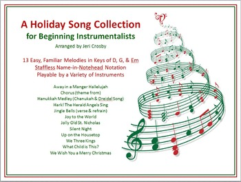 Holiday Songs for Beginning Instrumentalists - 13 Easy, No