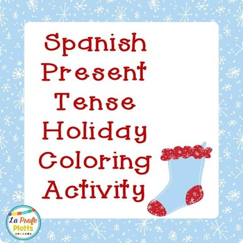 Spanish Holiday Present Tense Color-By-Subject Sheets