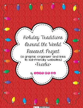 Holiday Traditions Around the World: A Research Project