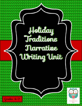 Holiday Traditions Narrative Writing Unit