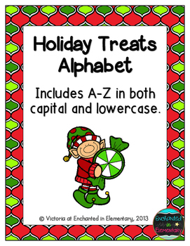 Holiday Treats Alphabet! Letter and Sound Recognition Game