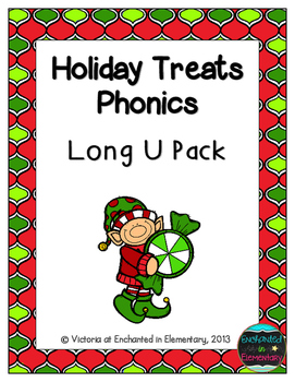 Holiday Treats Phonics: Long U Pack