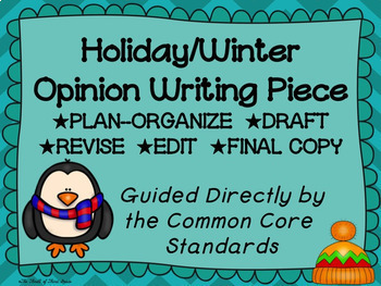 Holiday--Winter--December Opinion Writing Piece Pack--Comm