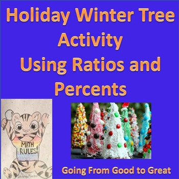 Holiday Winter Trees Ratio/Percent Activity