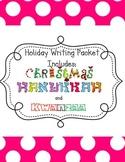 Holiday Writing: Christmas, Hanukkah, and Kwanzaa