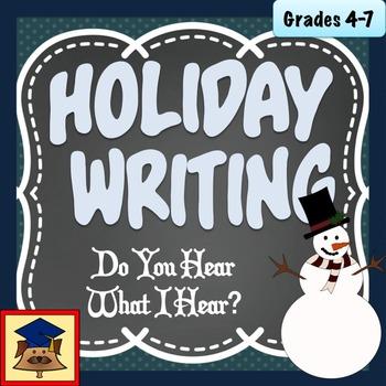 Holiday Writing: Do You Hear What I Hear? A Sensory Writin