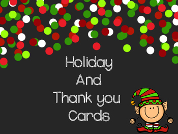 Holiday and Thank You Cards