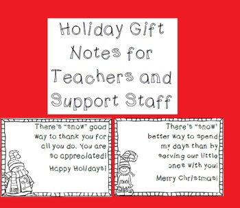 Holiday Gift Notes for Teachers or Support Staff
