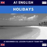 Holidays A1 Beginner Lesson Plan For ESL