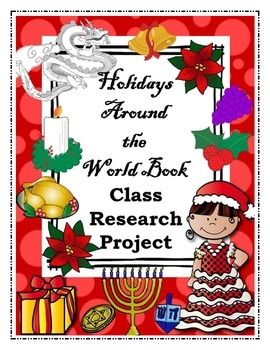 Holidays Around the World Class Research Project-Christmas