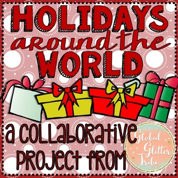 Holidays Around the World Freebie from The Global Glitter