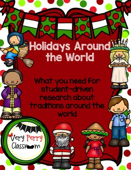 Holidays Around the World: Student Driven Research Project