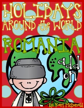 Holidays Around the World Unit:The Holidays in Romania Add