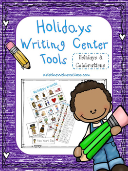 Holidays Writing Center Tools: Holidays and Celebrations Words