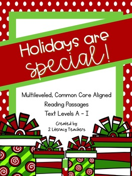 Holidays are Special! CCSS Aligned Leveled Reading Passage