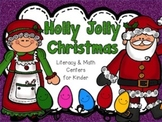 Holly Jolly Christmas Literacy and Math Centers for Kinder