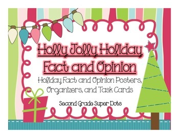 Fact and Opinion: Holly Jolly Holidays