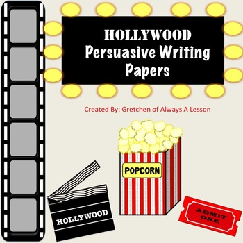Hollywood Persuasive Writing Paper