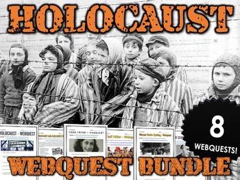 Holocaust - Webquest Bundle (8 Holocaust Webquests with Keys)