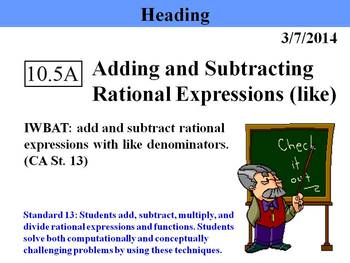 Holt Algebra 10.5A Add & Subtract Rational Expr'ns (like d