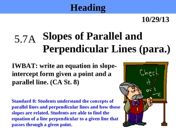 Holt Algebra 5.7A Slopes of Parallel & Perpendicular Lines
