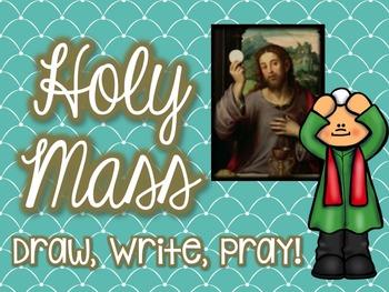 Holy Mass: Draw, Write, Pray!