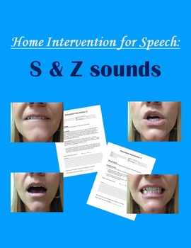 Home Intervention for Speech: S & Z sounds