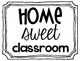 Home Sweet Classroom Chalkboard Poster Decor FREEBIE!