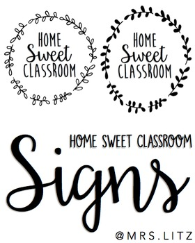 Home Sweet Classroom Signs