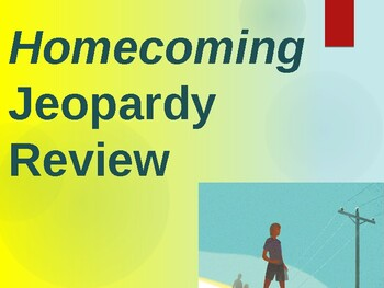 Homecoming Jeopardy Test Review