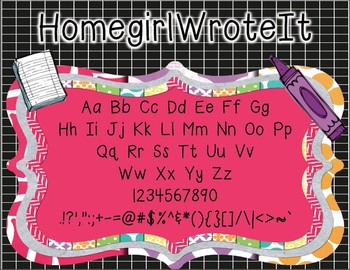 Homegirl Wrote It (Personal and Commercial Use Font)