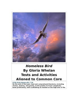 Homeless Bird  by Gloria Whelan Common Core Aligned Activi