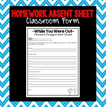 Homework Absent Sheet