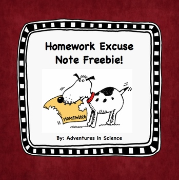 Homework Excuse Note - For All Grades and Subjects