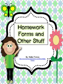 Homework Forms and Other Stuff