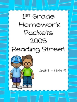 Homework Packets, Unit 1 - Unit 5,  Reading Street, 2008