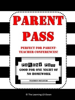 Homework Pass for Parents!  Perfect for Parent Teacher Con