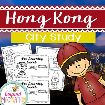 Hong Kong City Study | 48 Pages for Differentiated Learnin