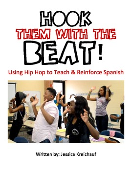 Hook Them with the Beat: Using Hip Hop to Teach & Reinforc