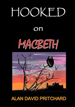 Hooked on Macbeth: how to teach Macbeth using accelerated