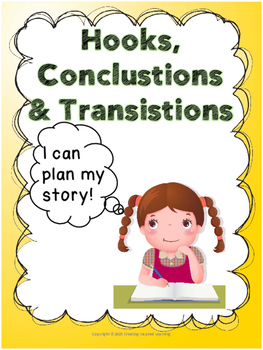 Hooks, Conclusions & Transitions: Planning Narratives